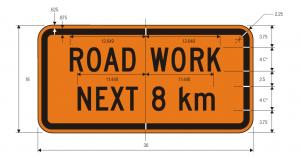 G20-1 Road Work Next 8 Km Warning Sign Spec