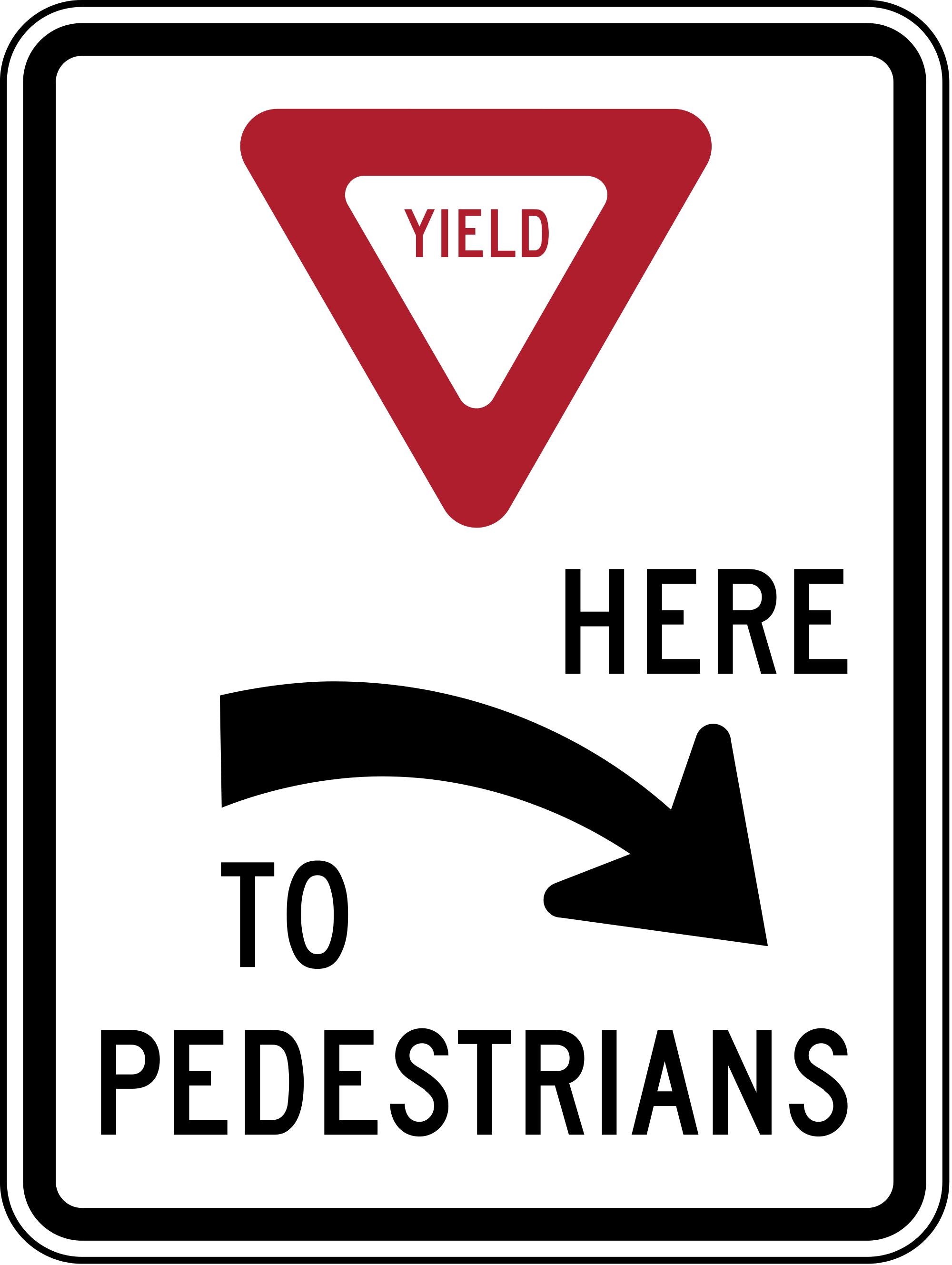 R1-5aR Yield Here To Pedestrians Regulatory Sign