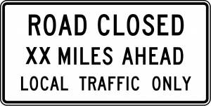 R11-3a Road Closed Local Traffic Only Regulatory Sign