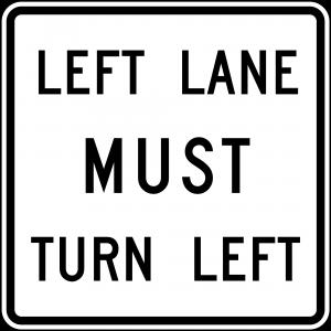 R3-7L Mandatory Movement Lane Control Regulatory Sign