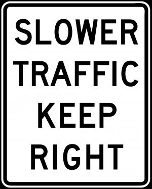 R4-3 Slower Traffic Keep Right Regulatory Sign