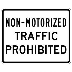 R5-7 Non-Motorized Traffic Prohibited Regulatory Sign