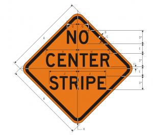 W8-12 No Center Stripe Warning Sign Spec
