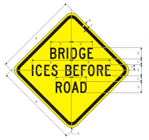 W8-13 Bridge Ices Before Road Warning Sign Spec